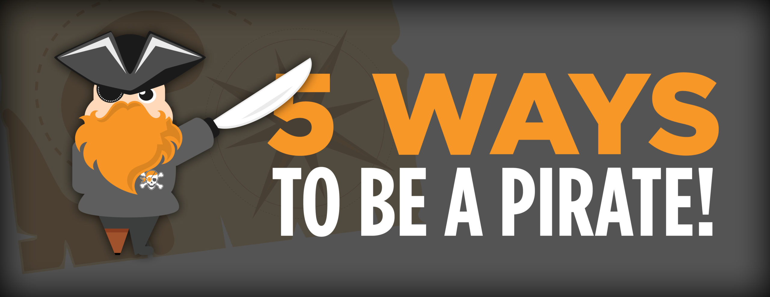 5 Ways to Be a Pirate