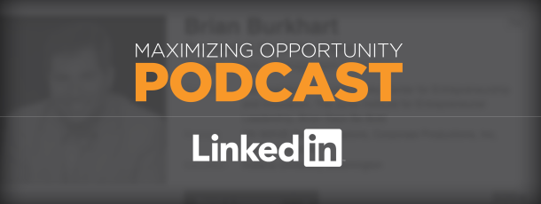 Maximizing Opportunity with LinkedIn: Feat. Robbie Abed