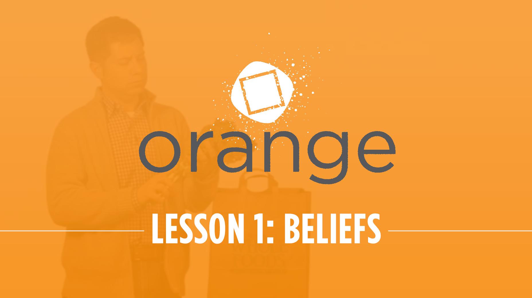 Orange – Lesson 1: Communicating Beliefs in Business