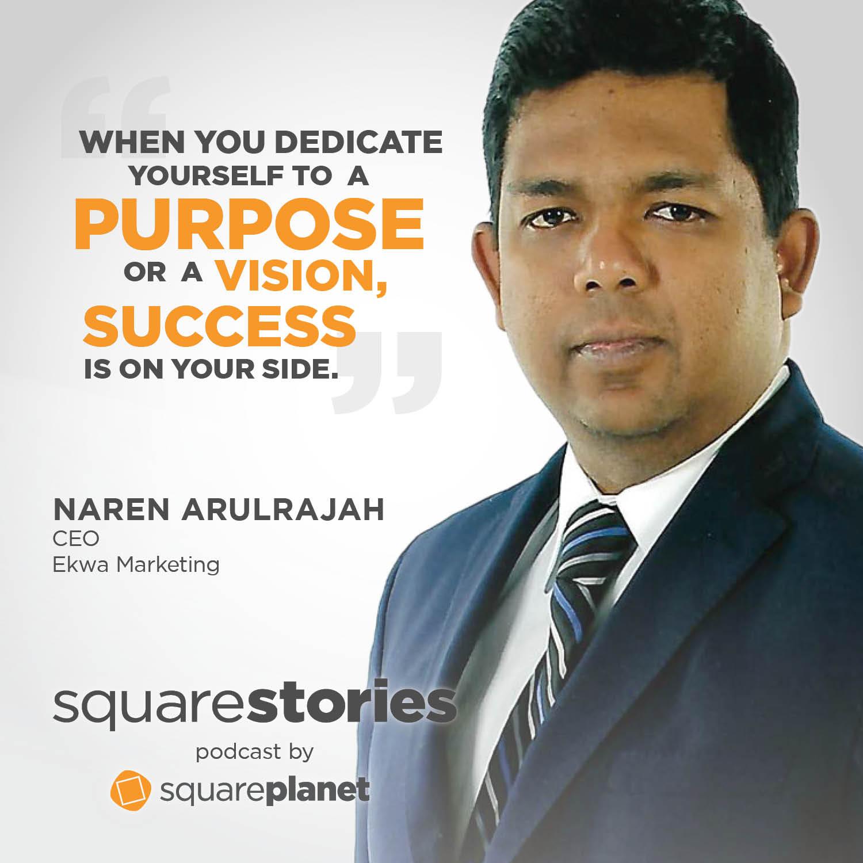 Naren Arulrajah Ekwa Marketing Brian Burkhart SquareStories